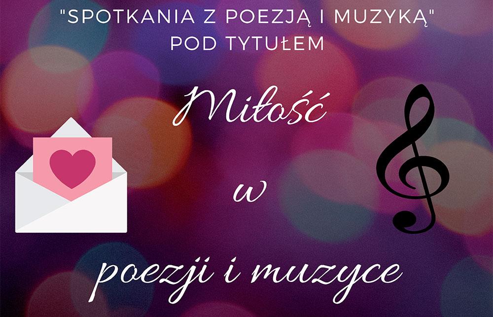Spotkania z poezją i muzyką pt.: Miłość w poezji i muzyce – 2.10.2018r.